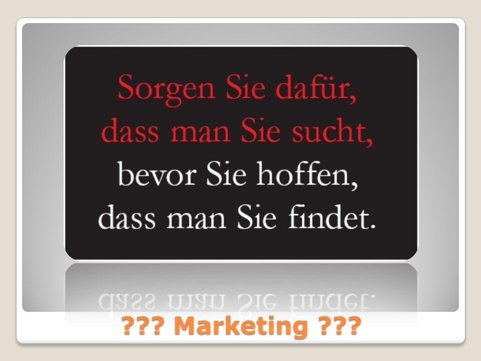 ??? Marketing ???