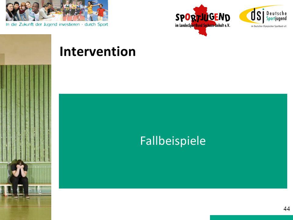 Intervention Fallbeispiele 44