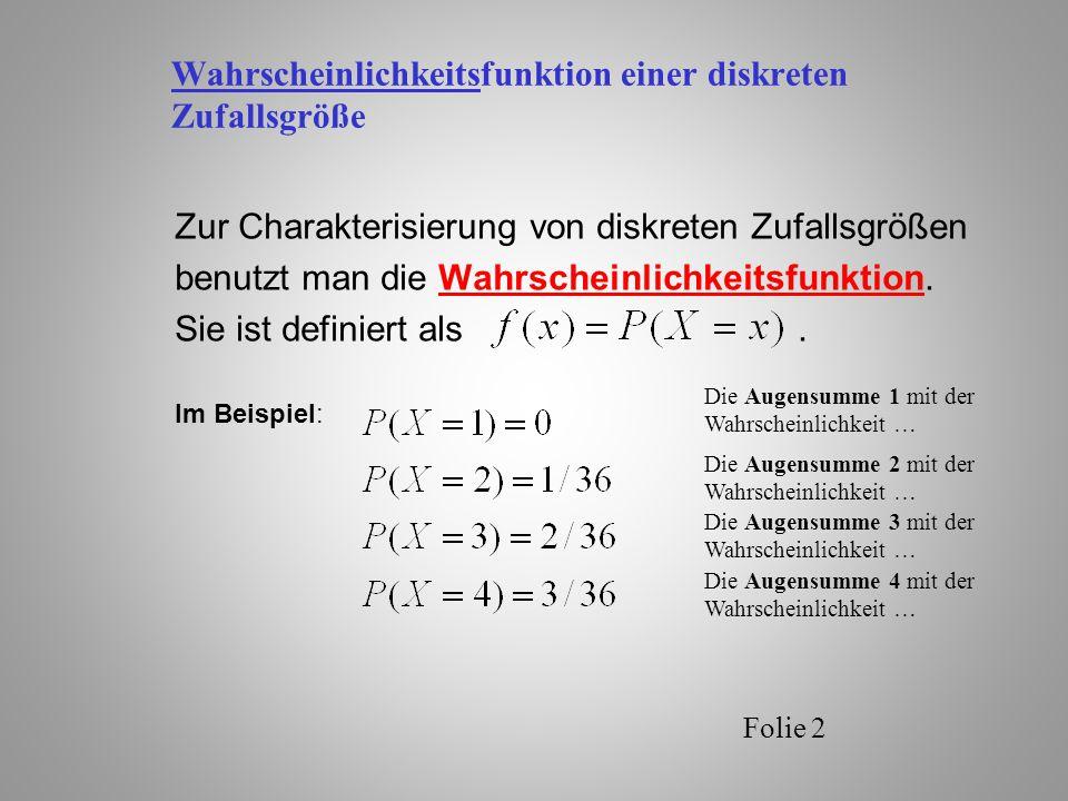 Wahrscheinlichkeitsfunktion einer diskreten Zufallsgröße Folie 3 f