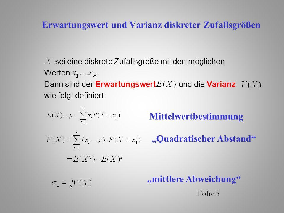 Folie 6 Beispiel: Einfacher Würfel Welche durchschnittliche Punktzahl wird geworfen/erreicht.