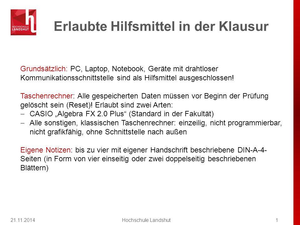 21.11.2014Hochschule Landshut22 Skript S.68 und Übungsblatt 5