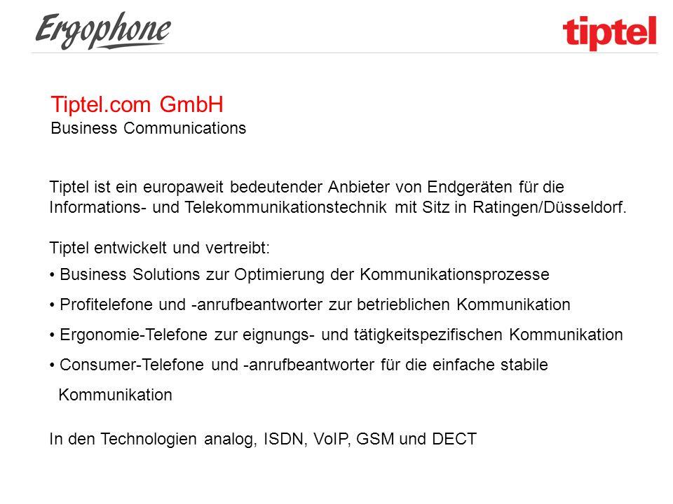 Tiptel.com GmbH Business Communications Tiptel ist ein europaweit bedeutender Anbieter von Endgeräten für die Informations- und Telekommunikationstech