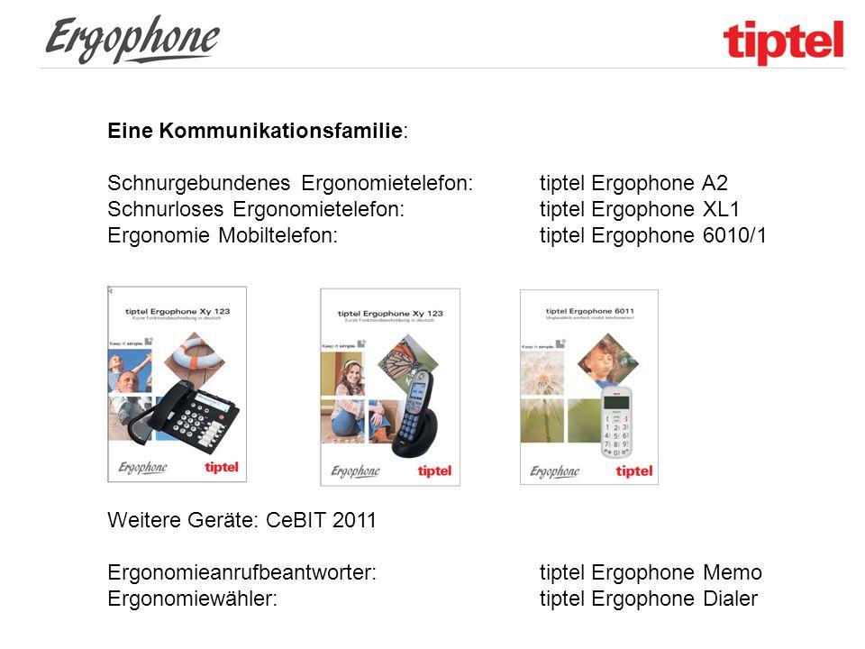 Eine Kommunikationsfamilie: Schnurgebundenes Ergonomietelefon: tiptel Ergophone A2 Schnurloses Ergonomietelefon:tiptel Ergophone XL1 Ergonomie Mobilte