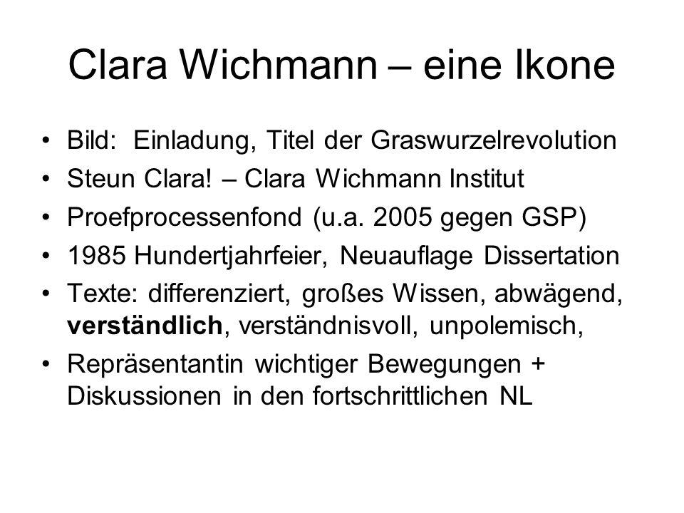 Clara Wichmann – eine Ikone Bild: Einladung, Titel der Graswurzelrevolution Steun Clara! – Clara Wichmann Institut Proefprocessenfond (u.a. 2005 gegen