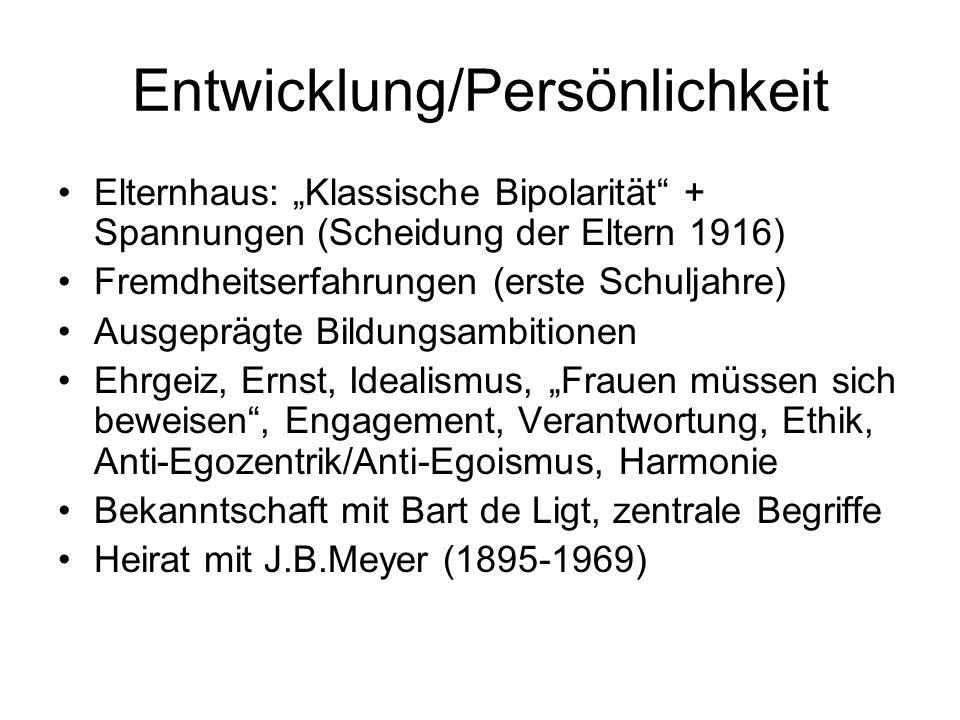 """Entwicklung/Persönlichkeit Elternhaus: """"Klassische Bipolarität"""" + Spannungen (Scheidung der Eltern 1916) Fremdheitserfahrungen (erste Schuljahre) Ausg"""
