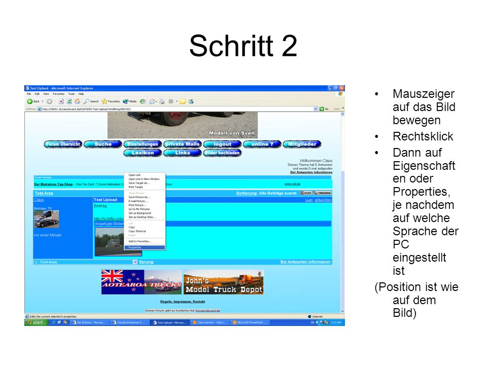 Schritt 2 Mauszeiger auf das Bild bewegen Rechtsklick Dann auf Eigenschaft en oder Properties, je nachdem auf welche Sprache der PC eingestellt ist (Position ist wie auf dem Bild)