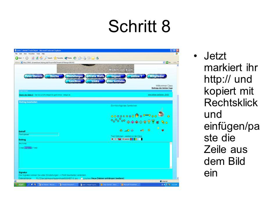 Schritt 8 Jetzt markiert ihr http:// und kopiert mit Rechtsklick und einfügen/pa ste die Zeile aus dem Bild ein