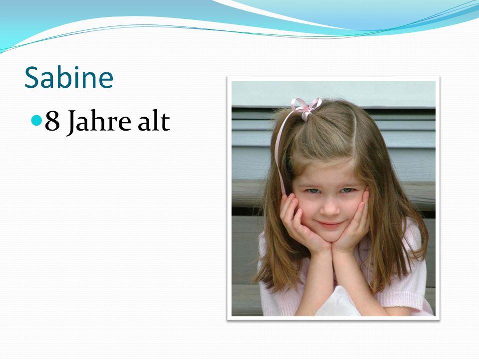 Sabine 8 Jahre alt
