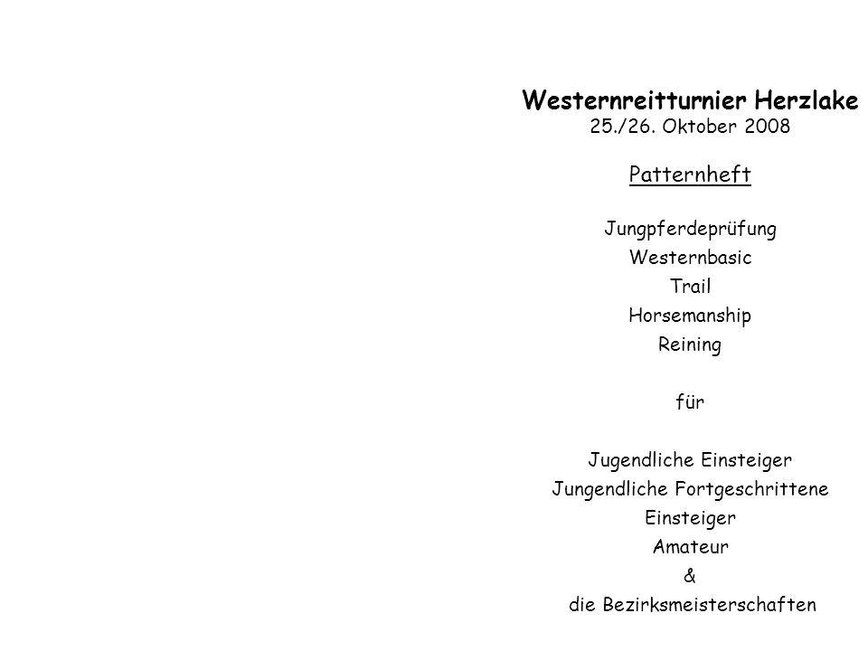 Westernreitturnier Herzlake 25./26. Oktober 2008 Patternheft Jungpferdeprüfung Westernbasic Trail Horsemanship Reining für Jugendliche Einsteiger Jung
