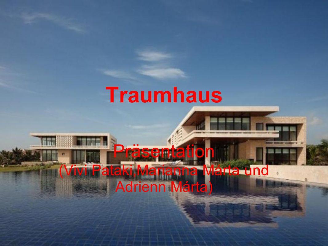 Traumhaus Präsentation (Vivi Pataki,Marianna Márta und Adrienn Márta)