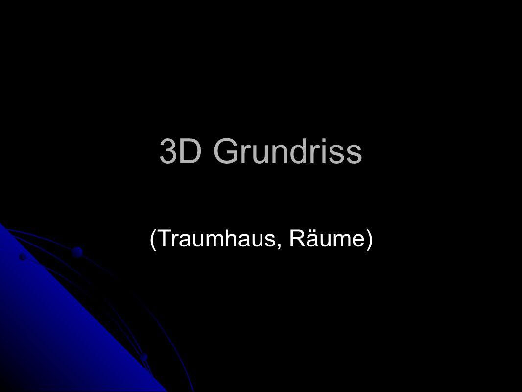3D Grundriss (Traumhaus, Räume)