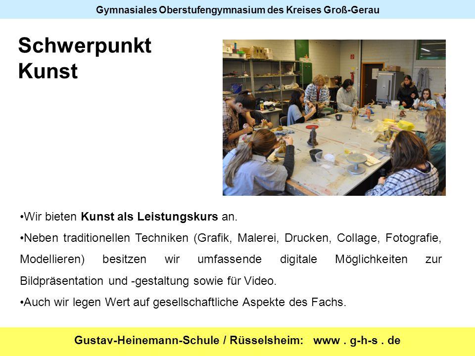 Gustav-Heinemann-Schule / Rüsselsheim: www. g-h-s. de Gymnasiales Oberstufengymnasium des Kreises Groß-Gerau Wir bieten Kunst als Leistungskurs an. Ne