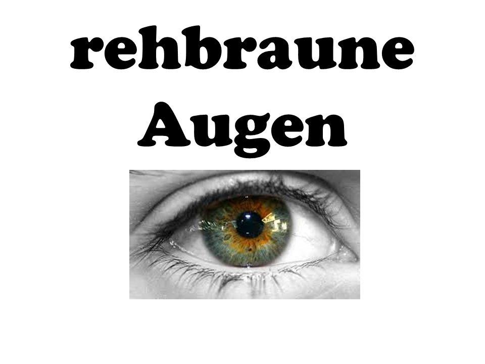 rehbraune Augen