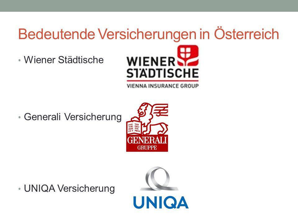 Bedeutende Versicherungen in Österreich Wiener Städtische Generali Versicherung UNIQA Versicherung