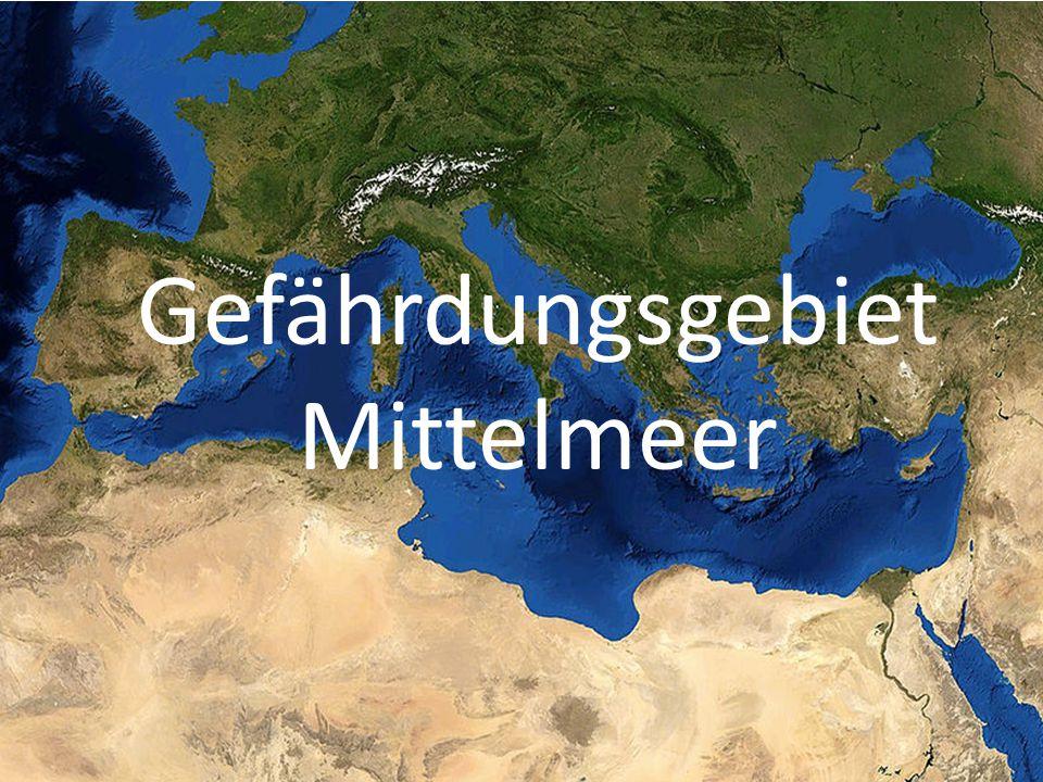 Gefährdungsgebiet Mittelmeer