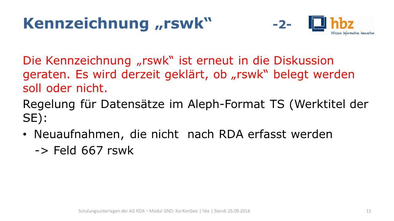 """Kennzeichnung """"rswk"""" -2- Die Kennzeichnung """"rswk"""" ist erneut in die Diskussion geraten. Es wird derzeit geklärt, ob """"rswk"""" belegt werden soll oder nic"""