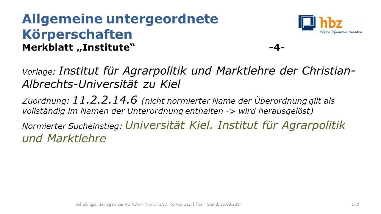 """Allgemeine untergeordnete Körperschaften Merkblatt """"Institute"""" -4- Vorlage: Institut für Agrarpolitik und Marktlehre der Christian- Albrechts-Universi"""