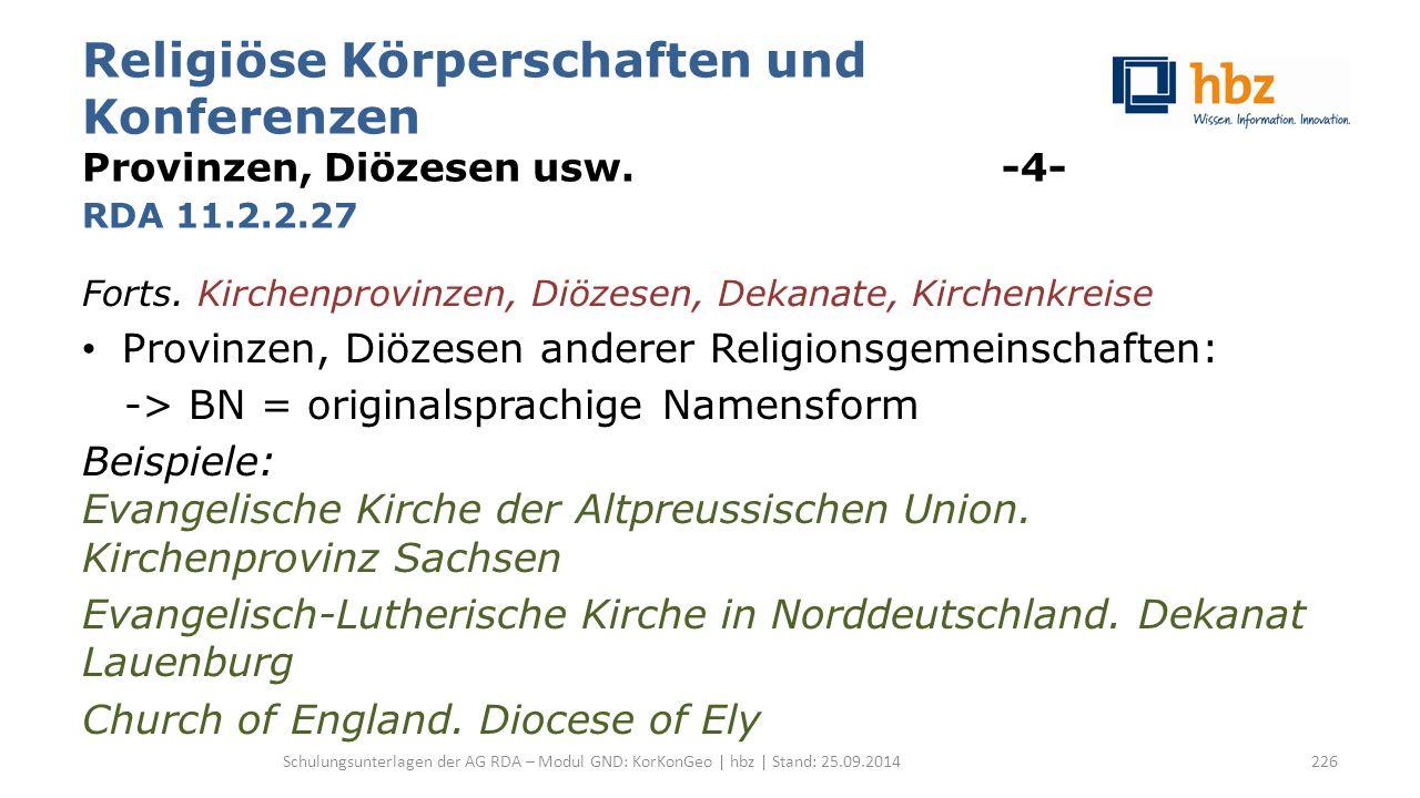 Religiöse Körperschaften und Konferenzen Provinzen, Diözesen usw.