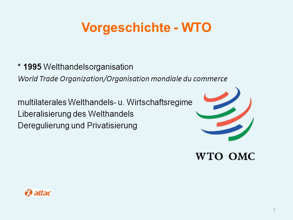 World Trade Organization (WTO) Dispute Settelement Body (DSB) GATT (General Agreement on Trade and Tariffs) GATS (General Agreement on Trade in Service) TRIPS (Trade Related Aspects of Intellectual Property Rights)