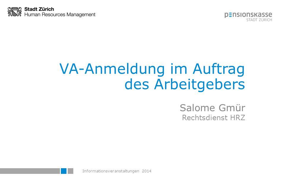 Informationsveranstaltungen 201465 VA-Begutachtung im Auftrag der Dienstabteilung