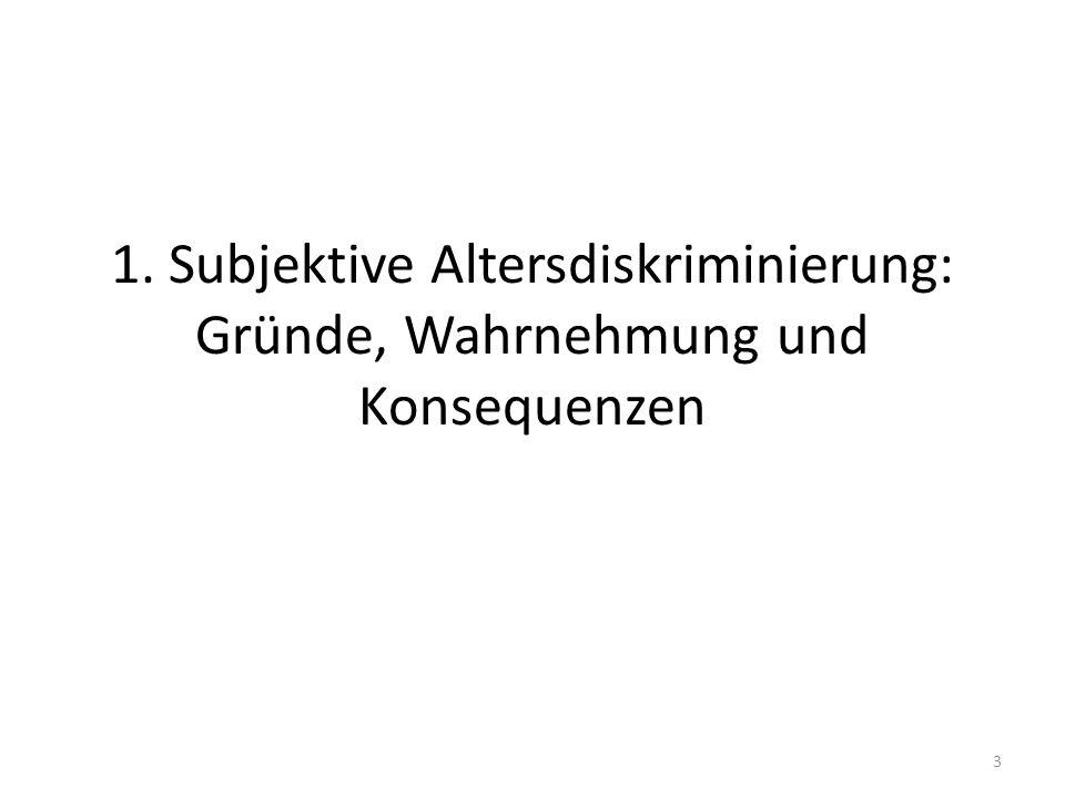 1. Subjektive Altersdiskriminierung: Gründe, Wahrnehmung und Konsequenzen 3