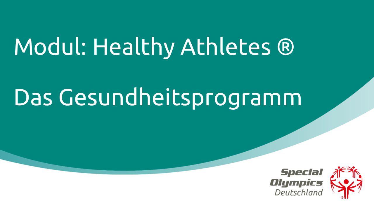 Modul: Healthy Athletes ® Das Gesundheitsprogramm