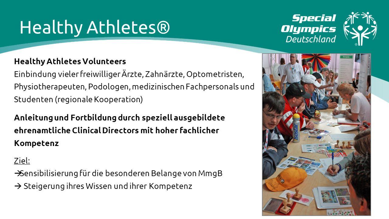 Healthy Athletes Volunteers Einbindung vieler freiwilliger Ärzte, Zahnärzte, Optometristen, Physiotherapeuten, Podologen, medizinischen Fachpersonals
