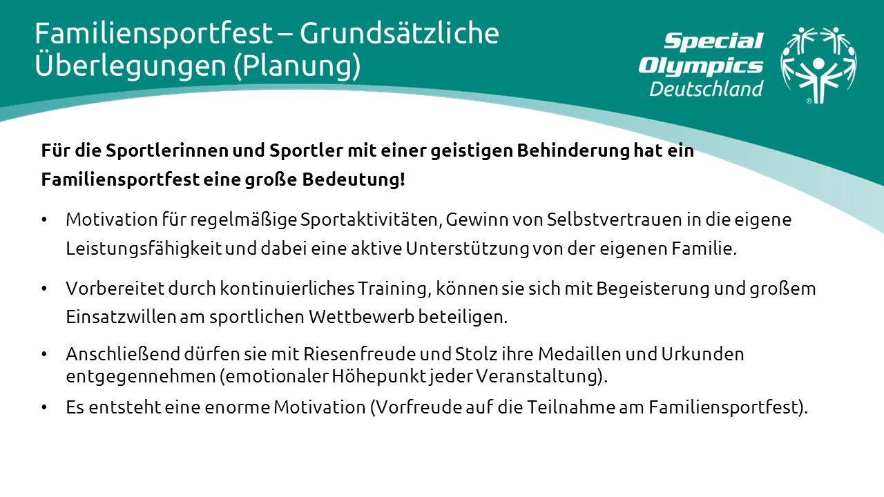 Für die Sportlerinnen und Sportler mit einer geistigen Behinderung hat ein Familiensportfest eine große Bedeutung! Motivation für regelmäßige Sportakt