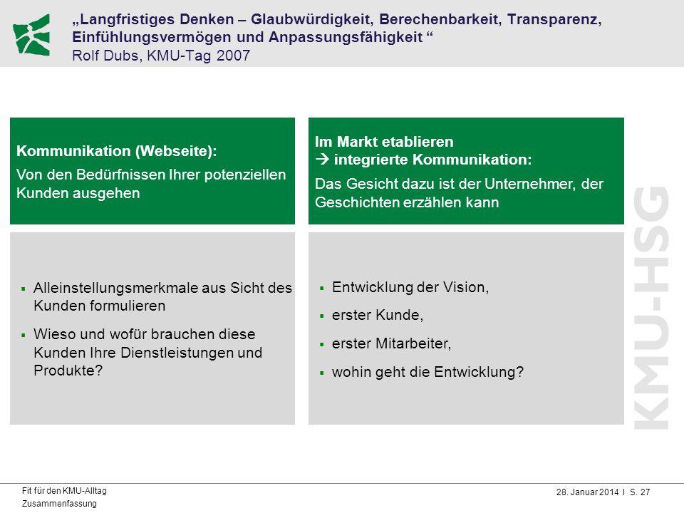 """28. Januar 2014 I S. 27 Fit für den KMU-Alltag Zusammenfassung """"Langfristiges Denken – Glaubwürdigkeit, Berechenbarkeit, Transparenz, Einfühlungsvermö"""