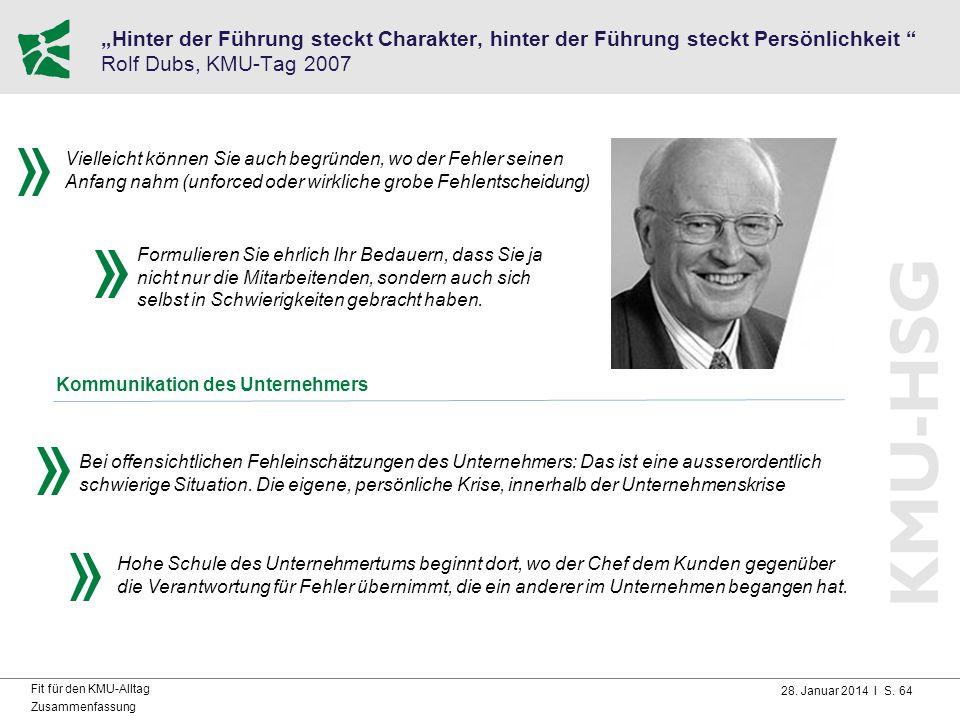 """28. Januar 2014 I S. 64 Fit für den KMU-Alltag Zusammenfassung """"Hinter der Führung steckt Charakter, hinter der Führung steckt Persönlichkeit """" Rolf D"""