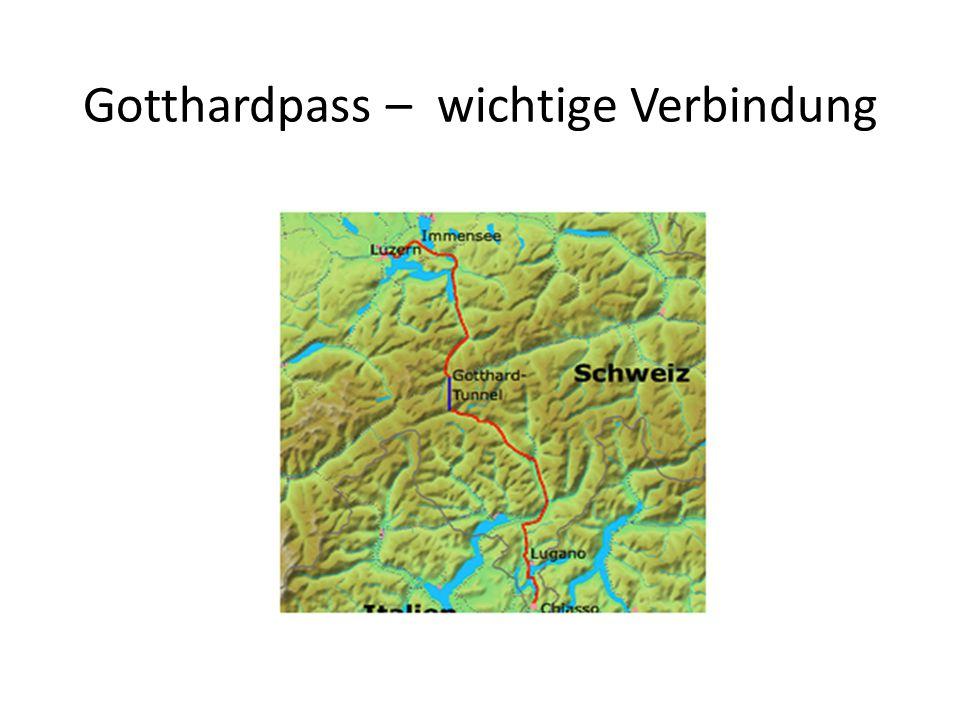 Gotthardpass – wichtige Verbindung