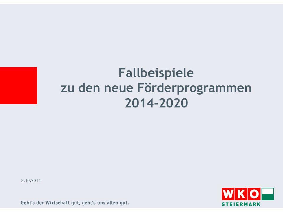 8.10.2014 Fallbeispiele zu den neue Förderprogrammen 2014-2020