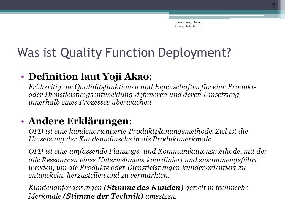 Was ist Quality Function Deployment.
