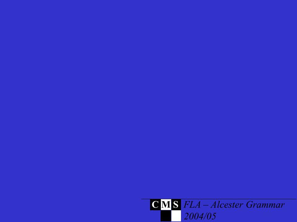 C M S FLA – Alcester Grammar 2004/05