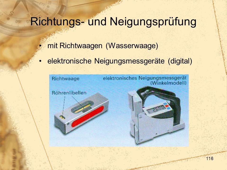 116 Richtungs- und Neigungsprüfung mit Richtwaagen (Wasserwaage) elektronische Neigungsmessgeräte (digital)