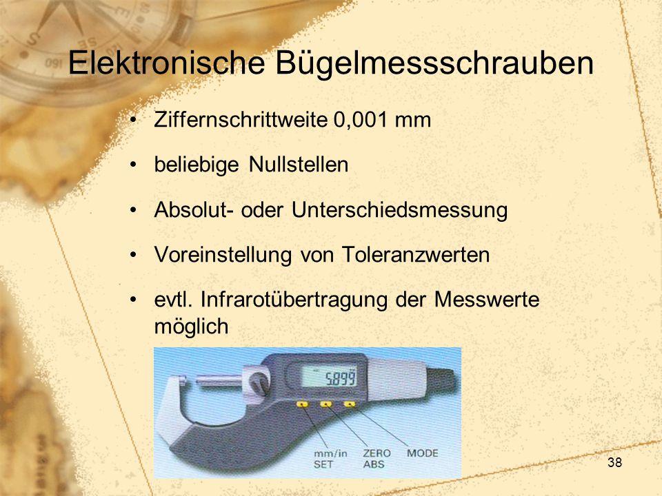 38 Elektronische Bügelmessschrauben Ziffernschrittweite 0,001 mm beliebige Nullstellen Absolut- oder Unterschiedsmessung Voreinstellung von Toleranzwe