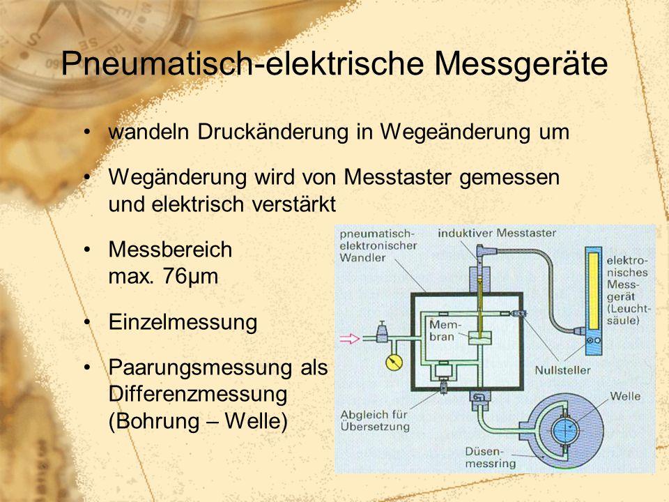 51 Pneumatisch-elektrische Messgeräte wandeln Druckänderung in Wegeänderung um Wegänderung wird von Messtaster gemessen und elektrisch verstärkt Messb