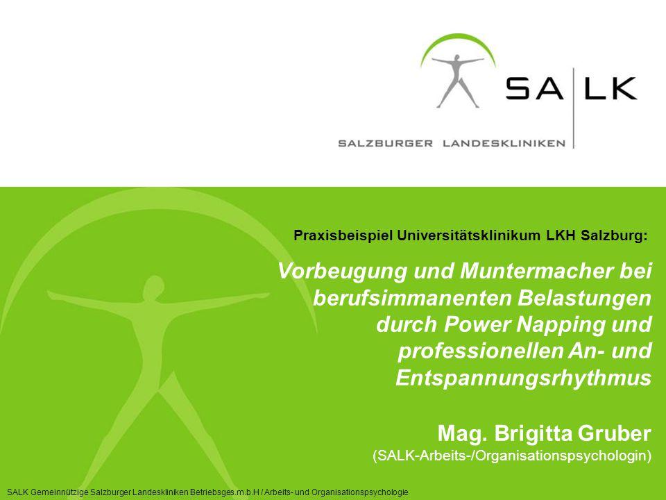 Praxisbeispiel Universitätsklinikum LKH Salzburg: Vorbeugung und Muntermacher bei berufsimmanenten Belastungen durch Power Napping und professionellen