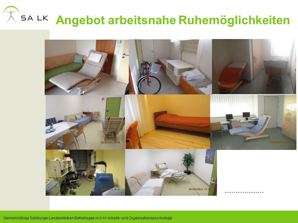 Angebot arbeitsnahe Ruhemöglichkeiten Gemeinnützige Salzburger Landeskliniken Betriebsges.m.b.H / Arbeits- und Organisationspsychologie ………………