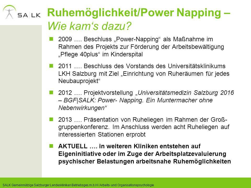 """Ruhemöglichkeit/Power Napping – Wie kam's dazu? 2009 …. Beschluss """"Power-Napping"""" als Maßnahme im Rahmen des Projekts zur Förderung der Arbeitsbewälti"""