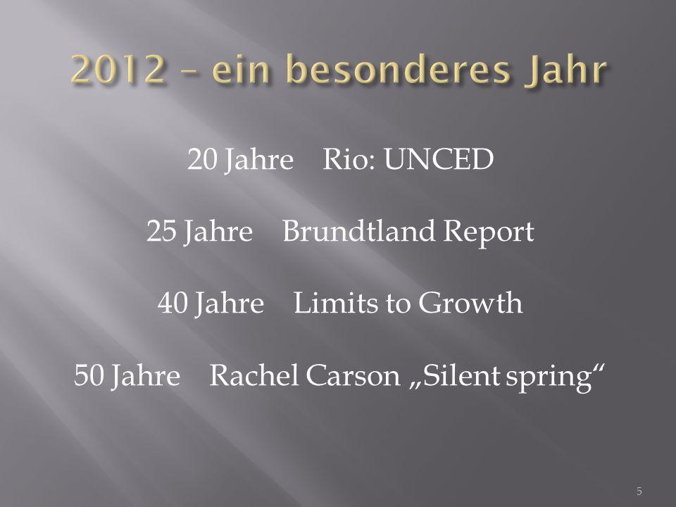 Die Ergebnisse des Brundtland-Reports sollten in internationale Politik umgesetzt werden.
