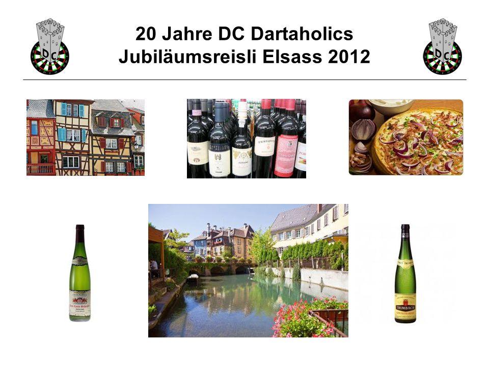 20 Jahre DC Dartaholics Jubiläumsreisli Elsass 2012