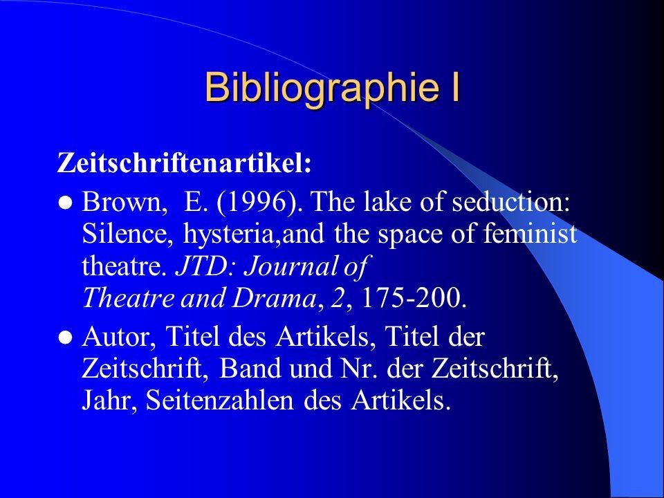 Bibliographie I Zeitschriftenartikel: Brown, E. (1996).