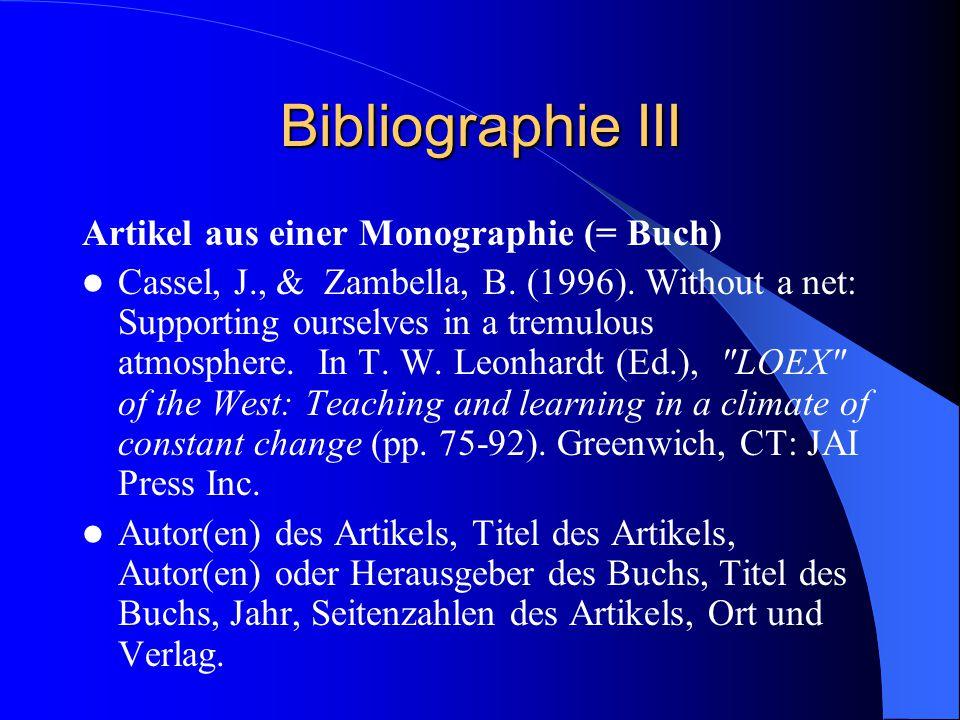 Bibliographie III Artikel aus einer Monographie (= Buch) Cassel, J., & Zambella, B.