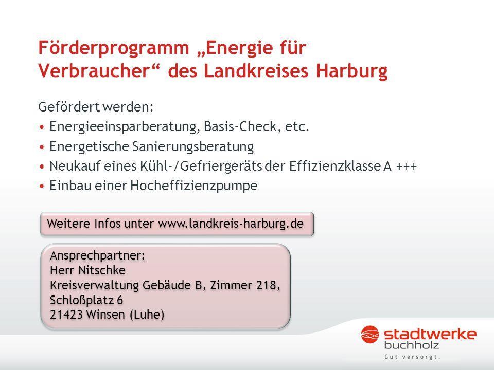 """Förderprogramm """"Energie für Verbraucher"""" des Landkreises Harburg Gefördert werden: Energieeinsparberatung, Basis-Check, etc. Energetische Sanierungsbe"""