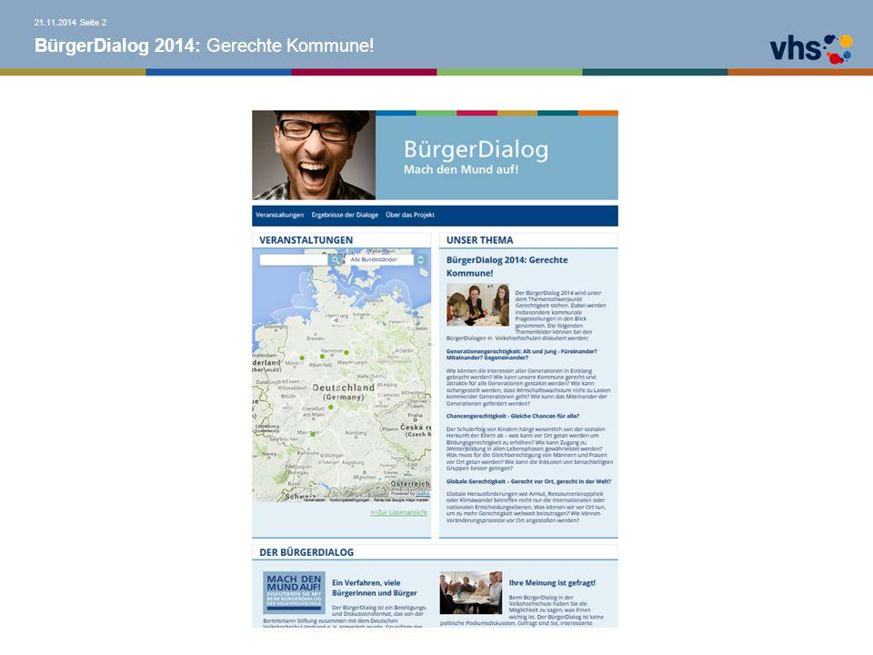 BürgerDialog 2014: Gerechte Kommune! PAUSE Seite 1321.11.2014