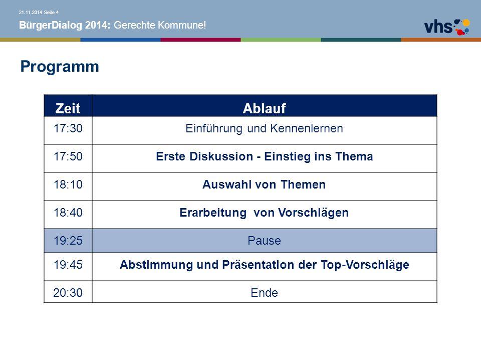 BürgerDialog 2014: Gerechte Kommune.Wie arbeiten wir heute.