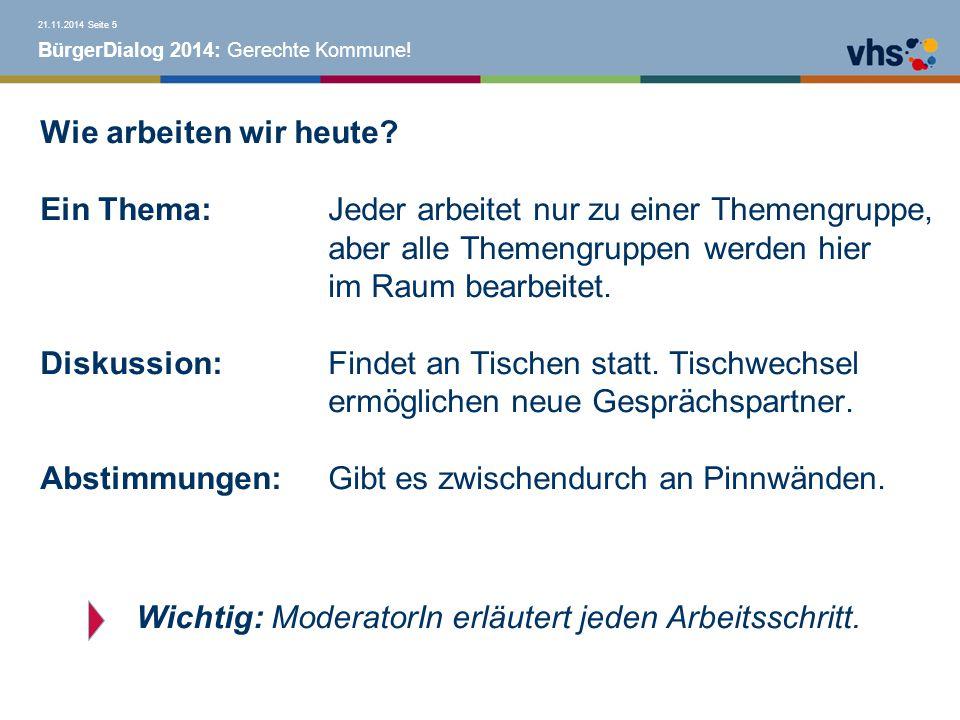 BürgerDialog 2014: Gerechte Kommune.Was wünschen wir uns von Ihnen.