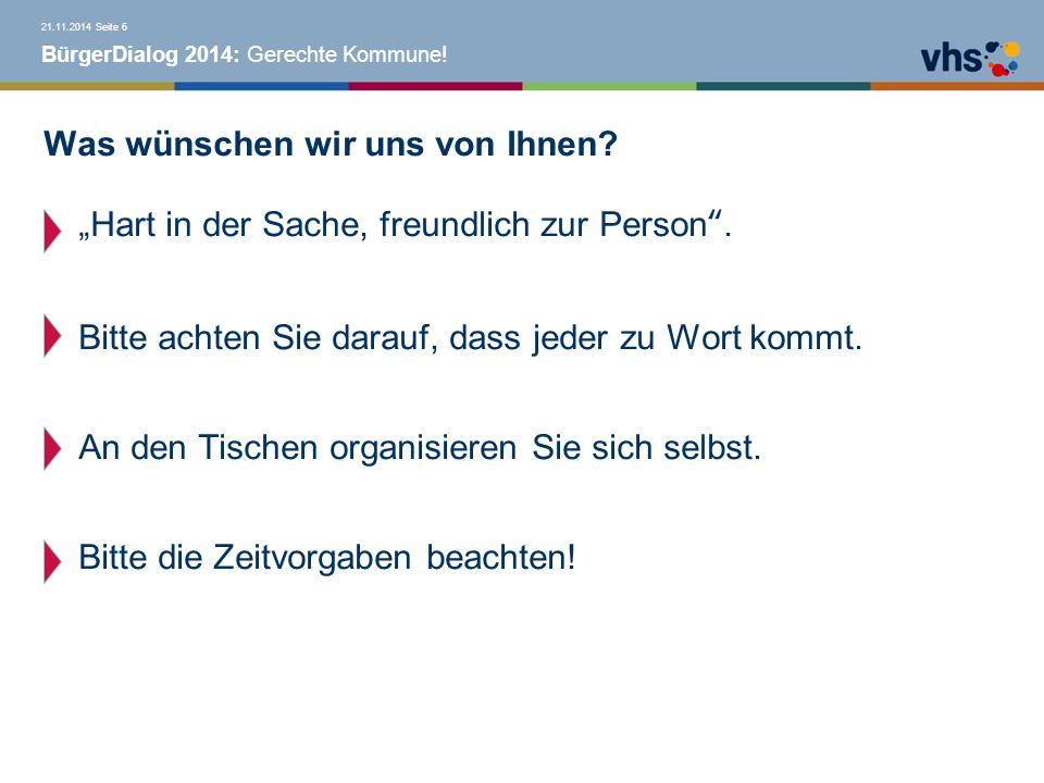 BürgerDialog 2014: Gerechte Kommune. Was wünschen wir uns von Ihnen.