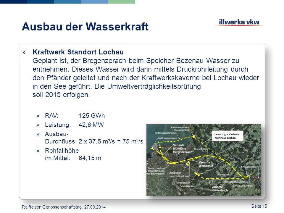 Ausbau der Wasserkraft »Kraftwerk Standort Lochau Geplant ist, der Bregenzerach beim Speicher Bozenau Wasser zu entnehmen. Dieses Wasser wird dann mit